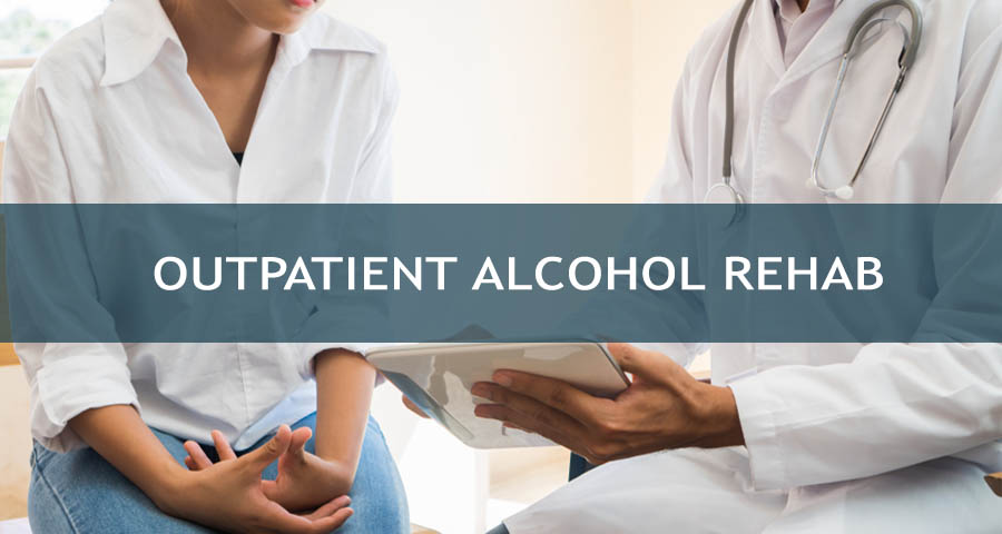 Outpatient Rehab for alcohol addicts