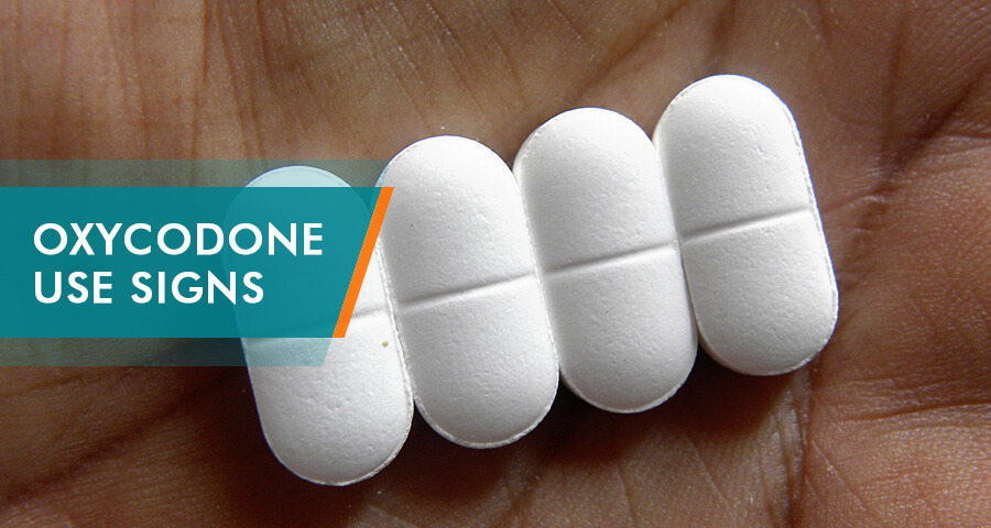 signs of oxycodone use