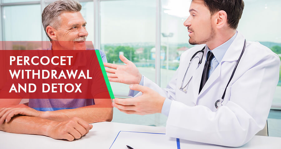 Percocet Withdrawal treatments