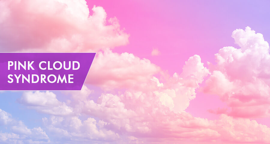 Pink Cloud Syndrome treatment