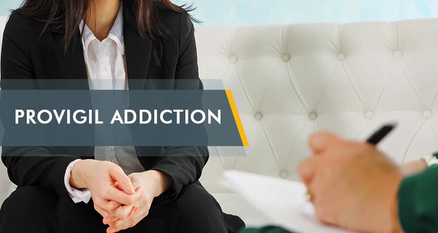 patient complaining about Provigil Addiction