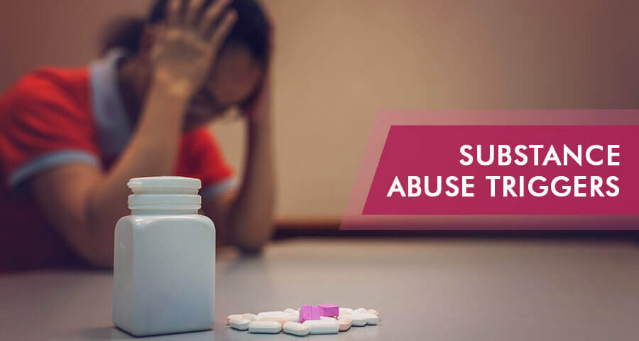 what are substance abuse triggers