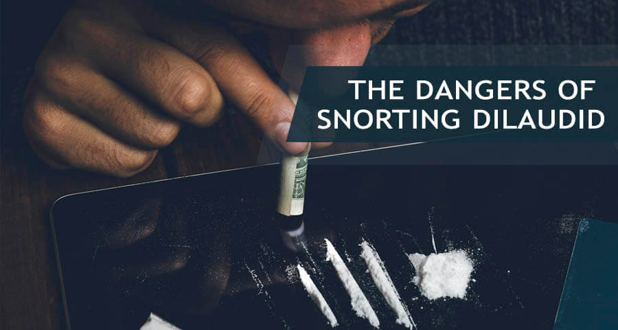 snorting dilaudid drug and its dangers