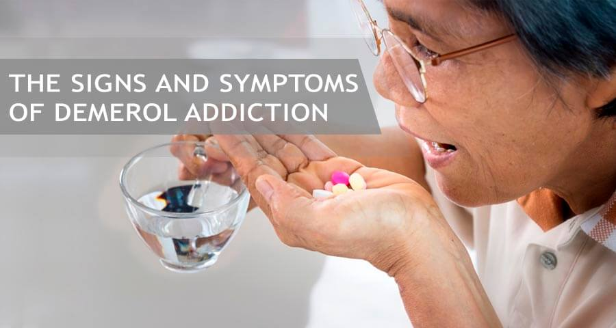 what are the symptoms of demerol addiction