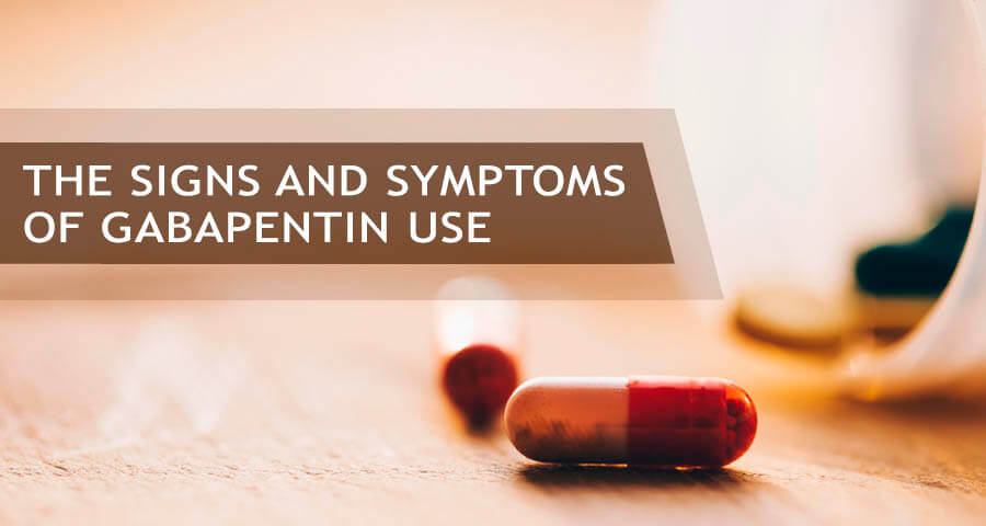 what are the signs of gabapentin abuse