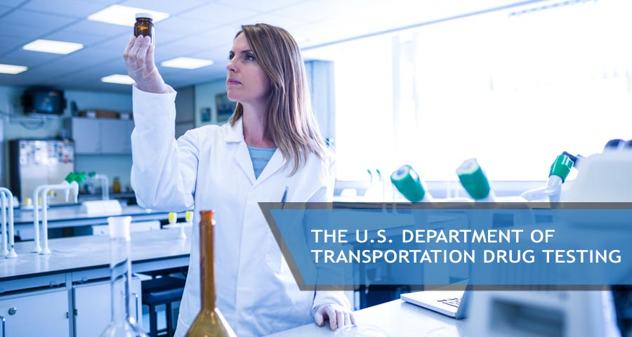 U.S. Department of Transportation Drug Testing