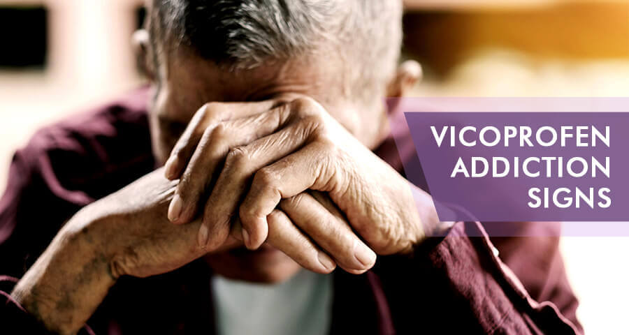 signs of vicoprofen addiction
