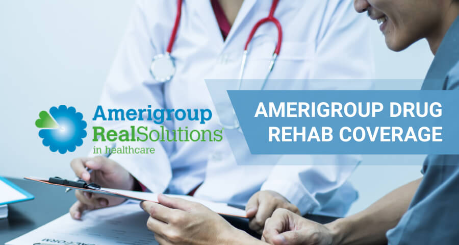 amerigroup insurance for drug rehab