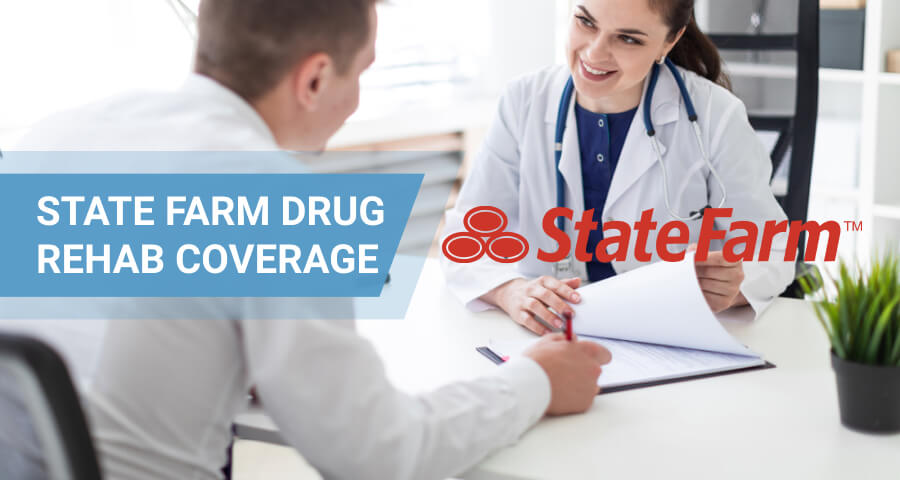 state farm insurance for drug rehab