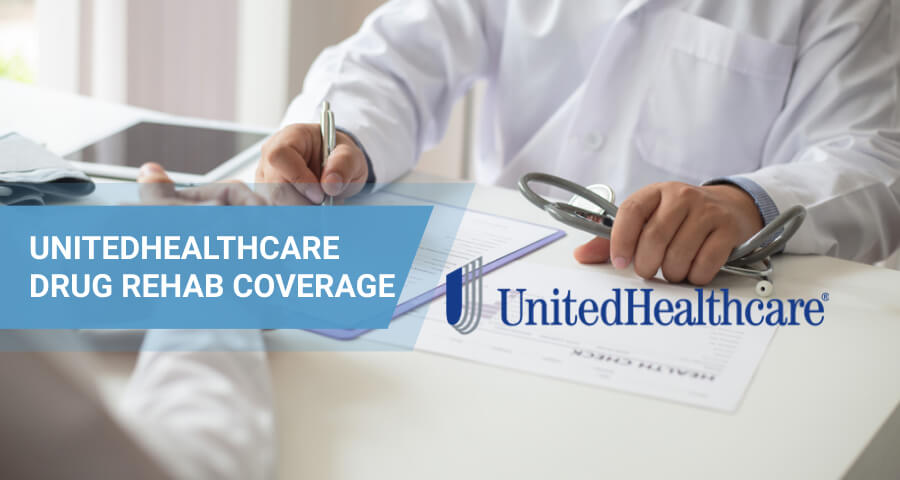 united healthcare insurance for drug rehab