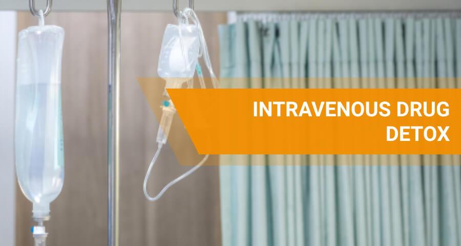 intravenous drug detox