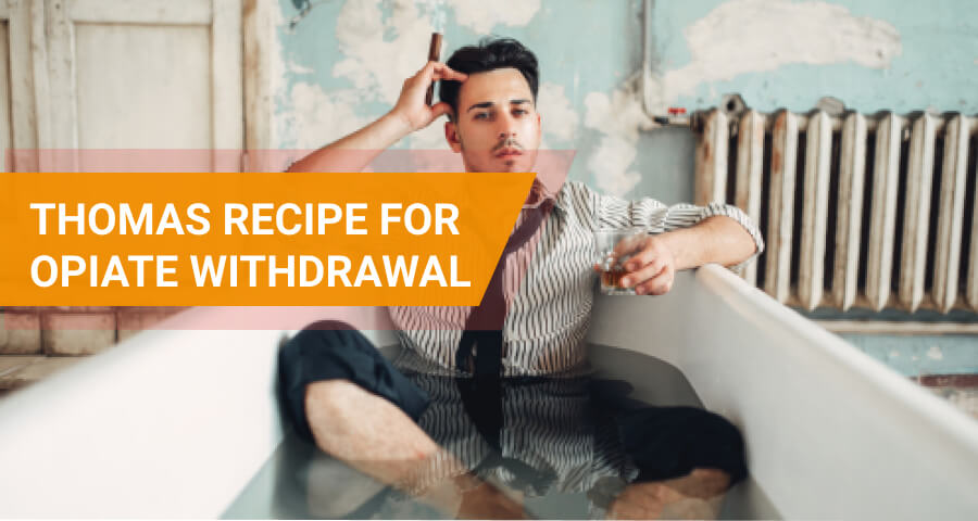 thomas recipe for opiate withrawal