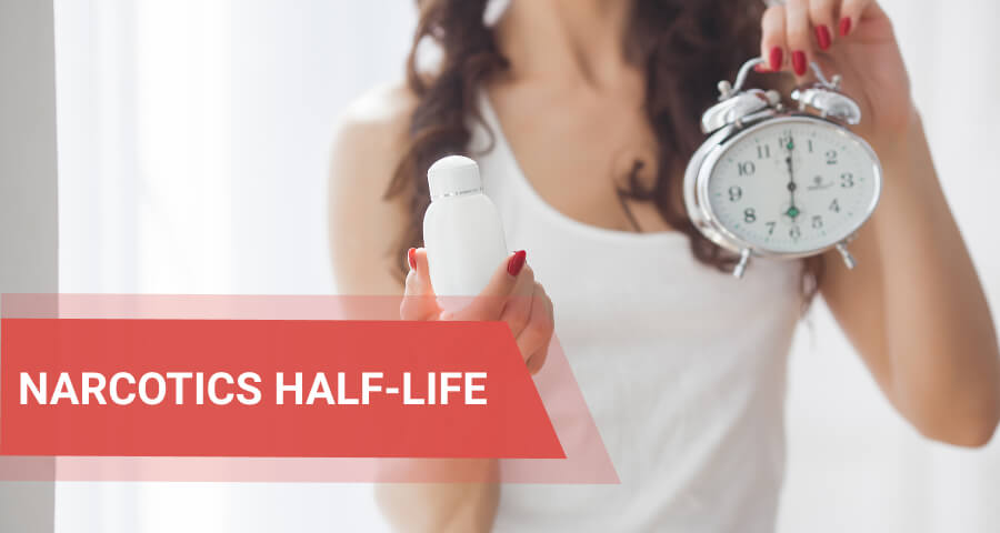 narcotics half-life time