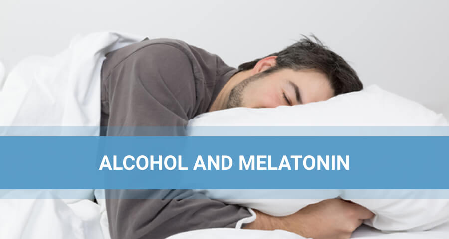 alcohol and melatonin