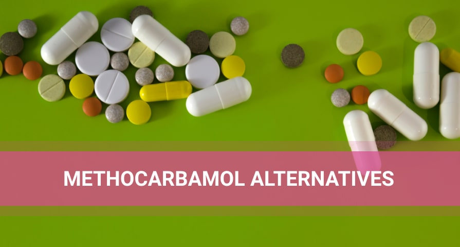 Methocarbamol alternatives in pills and capsules