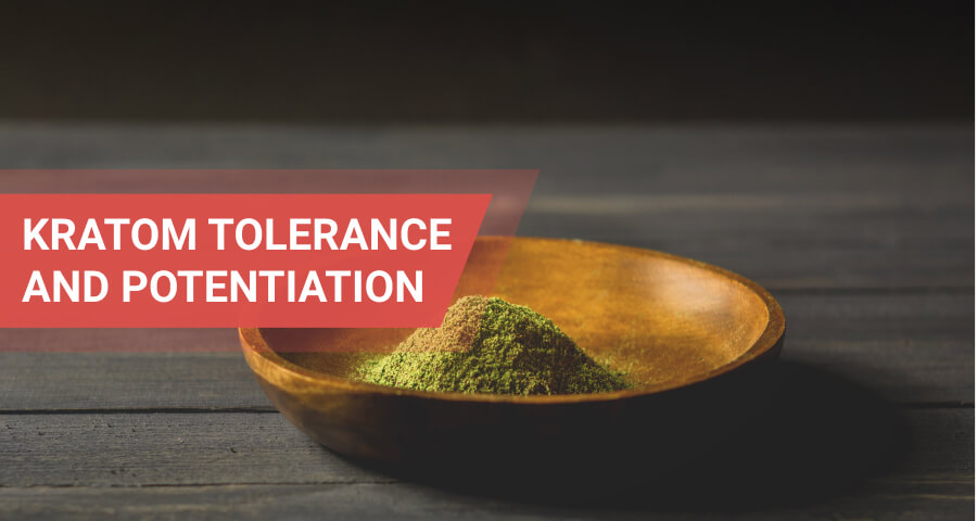 tolerance to kratom and its potentiation